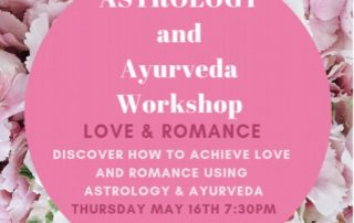 Astrology and Ayurveda Workshop on LOVE & ROMANCE, May 16, 2019