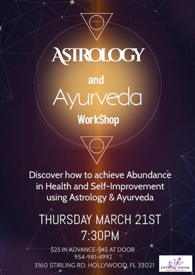 Astrology and Ayurveda Workshop, March 21, 2019